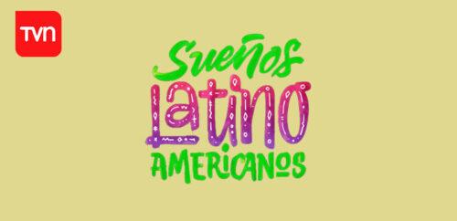 Sueños Latinoamericanos 2